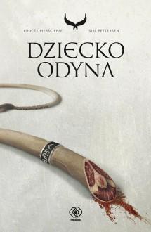 Dziecko Odyna - Siri Pettersen, Robert Kędzierski, Anna Krochmal