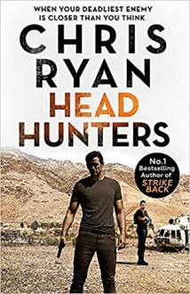 Head Hunters: Danny Black Thriller 6 - Chris Ryan
