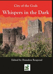 City of the Gods - Starybogow: Whispers in the Night - Jan Kostka, CL Werner, William Donohue, Robert E. Waters, Brandon Rospond