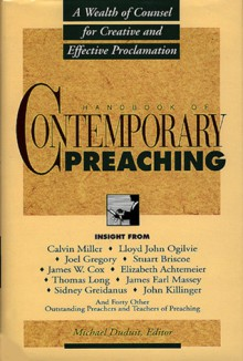 Handbook of Contemporary Preaching - Michael Duduit