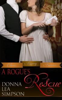 A Rogue's Rescue - Donna Lea Simpson