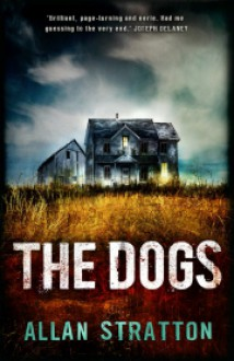 The Dogs - Allan Stratton