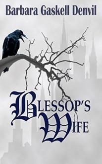 Blessop's Wife - Barbara Gaskell Denvil
