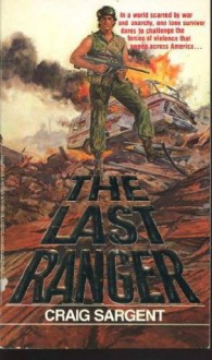 The Last Ranger - Craig Sargent