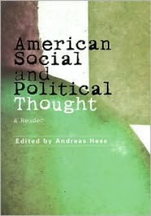 American Social and Political Thought: A Concise Introduction - Andreas Hess