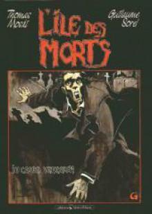 L'Île des morts 1: In cauda venenum - Thomas Mosdi, Guillaume Sorel