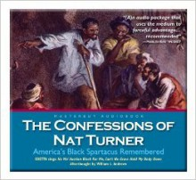 The Confessions of Nat Turner, America's Black Spartacus Remembered - Nat Turner