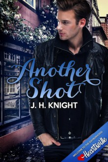 Another Shot - J.H. Knight