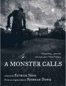 A Monster Calls: Inspired by an Idea from Siobhan Dowd - Patrick Ness,Jason Isaacs