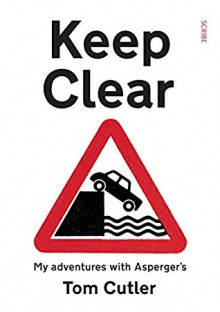 Keep Clear - Tom Cutler