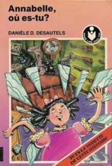 Annabelle, Où Es Tu? - Danièle Desrosiers