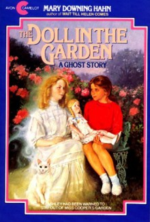 The Doll in the Garden: A Ghost Story - Mary Downing Hahn