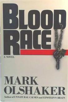Blood Race - Mark Olshaker, Lisa Drew