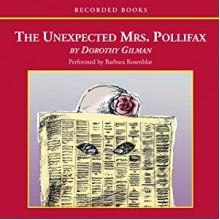 The Unexpected Mrs. Pollifax (Mrs. Pollifax #1) - Dorothy Gilman, Barbara Rosenblat
