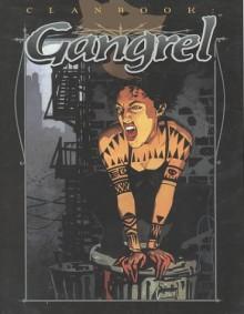 Clanbook: Gangrel Revised - Brian Campbell, Ellen Kiley, John Van Fleet