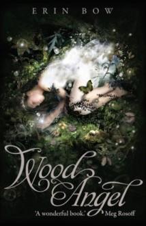 Wood Angel - Erin Bow