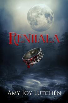 Renhala - Amy Joy Lutchen