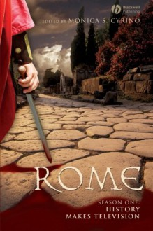 Rome Season One: History Makes Television -