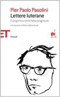Lettere lutarane - Paolo Pasolini