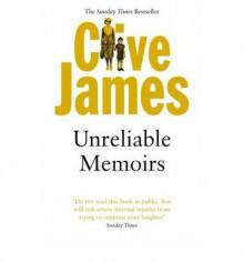 Unreliable Memoirs - Clive James