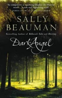 Dark Angel - Sally Beauman