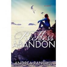 Reckless Abandon (November Blue, #2) - Andrea Randall