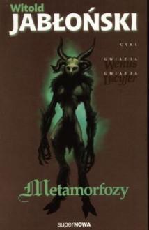 Metamorfozy - Witold Jabonski