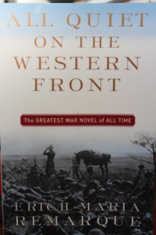 All Quiet on the Western Front - Erich Maria Remarque,A.W. Wheen