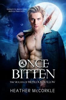 Once Bitten - Heather McCorkle