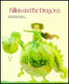Killian and the Dragons - Paula Franklin, Mercè Company González