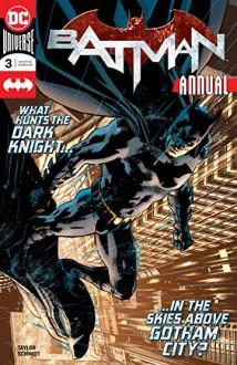 Batman Annual #3 - Otto Schmidt,Tom Taylor