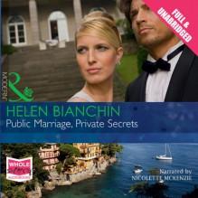 Public Marriage, Private Secrets - Helen Bianchin, Nicolette McKenzie, Whole Story Audiobooks