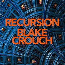 Recursion - Abby Craden,Blake Crouch,Jon Lindstrom