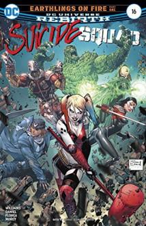 Suicide Squad (2016-) #16 - Rob Williams,Tomeu Morey,Tony Daniel,Sandu Florea