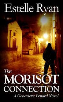 The Morisot Connection (Book 8) (Genevieve Lenard) - Estelle Ryan