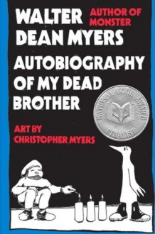 Autobiography of My Dead Brother - Walter Dean Myers,Christopher Myers