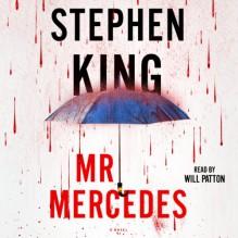 Mr. Mercedes: A Novel - Stephen King, Will Patton
