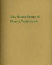 The Nature Poetry of Matvei Yankelevich - Matvei Yankelevich