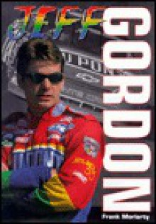 Jeff Gordon - Frank Moriarty