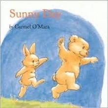 Sunny Day - Carmel O'Mara