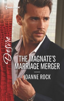 The Magnate's Marriage Merger - Joanne Rock