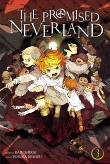 The Promised Neverland, Vol. 3 - Kaiu Shirai, Posuka Demizu