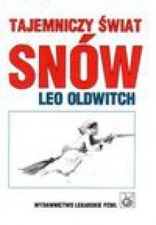 Tajemniczy świat snów - Zbigniew Lew-Starowicz, Leo Oldwitch