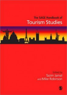 The Sage Handbook of Tourism Studies - Mike Robinson, Tazim Jamal