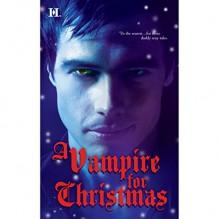 A Vampire for Christmas - Laurie London, Michele Hauf, Caridad Pineiro, Alexis Morgan, Eve Bianco, Viv Williams, Jack LeFleur, Gayle Hendrix, Harlequin Books S.A.