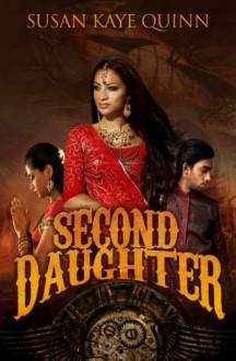Second Daughter (The Dharian Affairs, Book Two) (Volume 2) - Susan Kaye Quinn