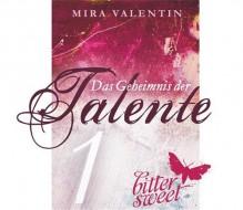 Das Geheimnis der Talente (Teil 1) (Die Talente-Reihe) - Mira Valentin