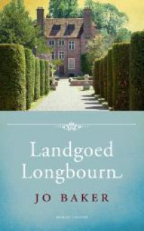 Landgoed Longbourn - Jo Baker, Aleid van Eekelen-Benders, Marijke Versluys
