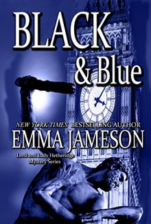 Black & Blue (Lord & Lady Hetheridge Book 4) - Emma Jameson