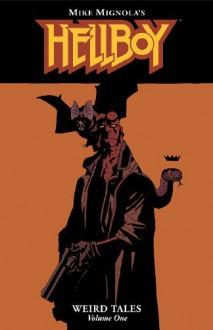 Hellboy: Weird Tales, Vol. 1 - Scott Allie